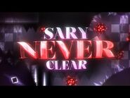 SARY NEVER CLEAR VERIFIED! (Extreme Demon) by KugelBlitZ and more