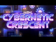 Cybernetic Crescent VERIFIED (Extreme Demon) by Viprin and more - Geometry Dash