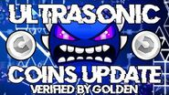 'Ultrasonic' COINS UPDATE! - Verified by Golden Geometry Dash