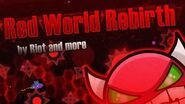 Red World Rebirth by Riot and more (Insane Demon, on livestream) First to beat D