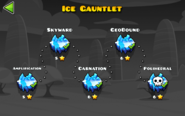 Ice Gauntlet levels