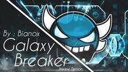 (Insane Demon) Galaxy Breaker by Bianox Geometry Dash 2