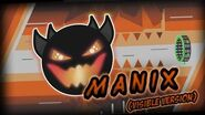 VISIBLE VERSION! M A N I X By Manix648(me) -Easy Demon-