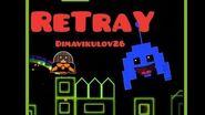Geometry Dash- ReTraY (By Dimavikulov26) *Updated*