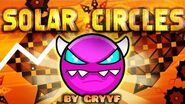 """SOLAR CIRCLES"" 100% Complete (MEDIUM DEMON) - by GryyF - Geometry Dash 2"
