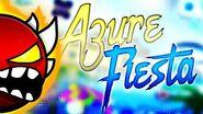 "(EXTREME DEMON) ""AZURE FIESTA"" 100% VERIFIED! by Dorami & more Geometry Dash"