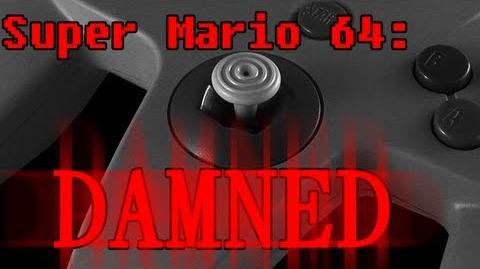 """""""Super Mario 64 Damned"""" by THEDEVILGOD-1"""