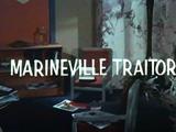 Marineville Traitor