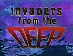 InvadersFromTheDeep Title card.jpg