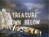 Treasure Down Below