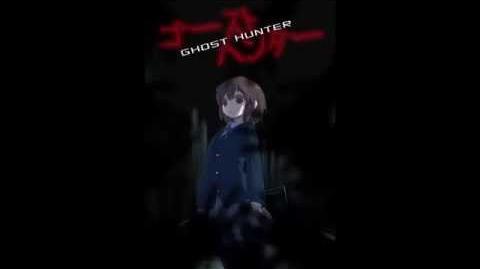 """【ゴースト・ハンター】 Ghost Hunter Ending Theme """"Hide And Seek"""""""