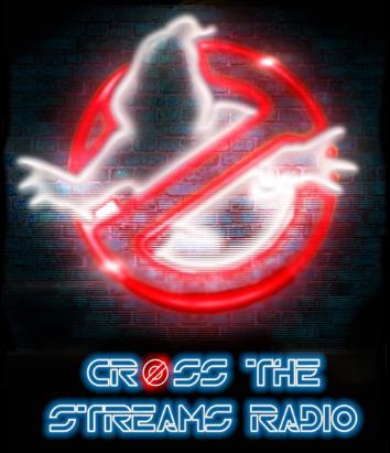 Cross the Streams (Radio Show)
