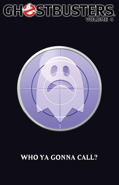 IDW Publishing Comics- Ghostbusters Volume 4 TPB