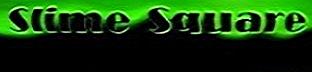 Slime Square (Fan Site)