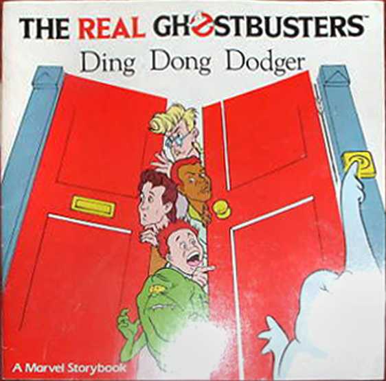 Marvel Books- The Real Ghostbusters: Ding Dong Dodger Storybook