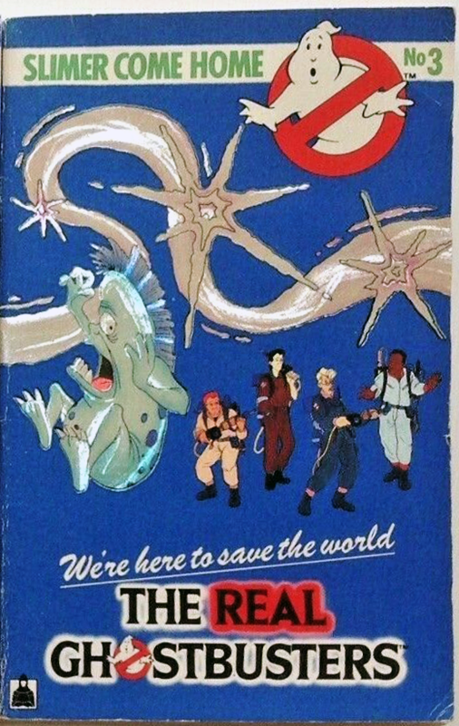 Knight Books- The Real Ghostbusters: Slimer Come Home