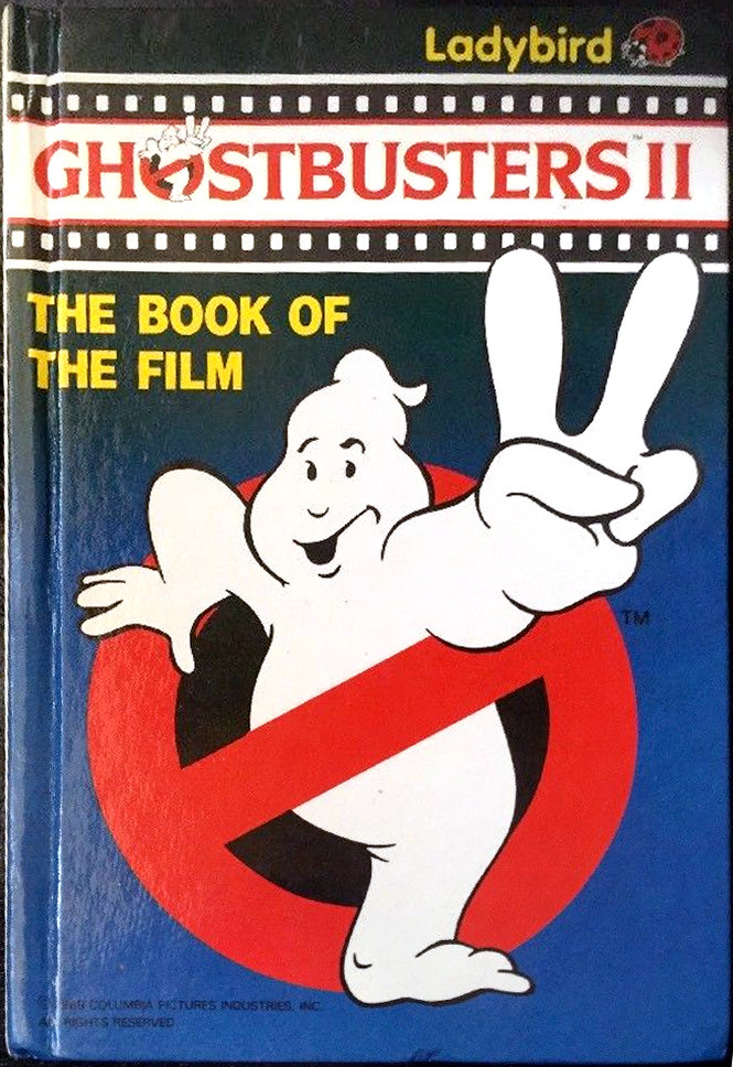 Ghostbusters II: The Book Of The Film (Ladybird)