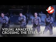 GHOSTBUSTERS - Effects Come to Life- Crossing The Streams