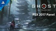 Ghost of Tsushima - PSX 2017 Panel PS4