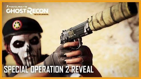 Tom Clancy's Ghost Recon Wildlands Rainbow 6 Siege Special Operation 2 Gameplay Ubisoft NA-0