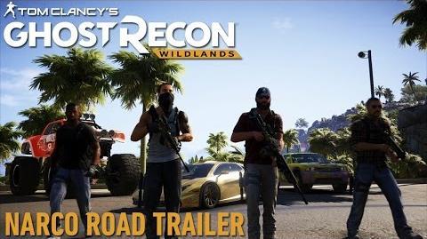 Ghost Recon Wildlands Narco Road Trailer