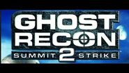 Ghost Recon Summit Strike Intro