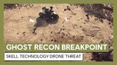 Ghost Recon Breakpoint Skell Technology Drone Threat