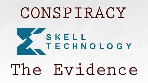 Skell Technology Conspiracy - The Evidence (Part 2) Operation 4