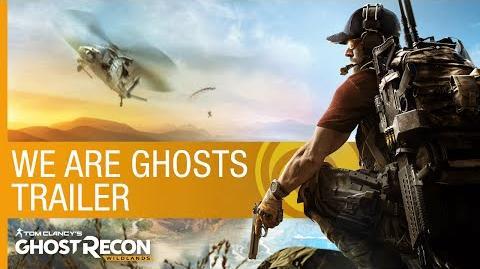Tom Clancy's Ghost Recon Wildlands We Are Ghosts Trailer Ubisoft NA