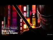 Snake Eyes - International Trailer