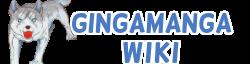 Gingamanga Wikia
