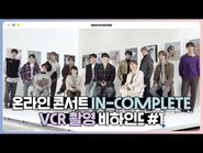-INSIDE SEVENTEEN- 2021 SEVENTEEN ONLINE CONCERT 'IN-COMPLETE' VCR SHOOT BEHIND -1