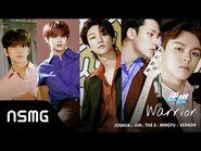 SEVENTEEN(JOSHUA, JUN, THE 8, MINGYU, VERNON)-Warrior 逆燃 - Official MV (Falling Into Your Smile OST)