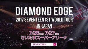 SPOT 2017 SEVENTEEN 1ST WORLD TOUR 'DIAMOND EDGE' in JAPAN