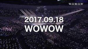 SPOT SEVENTEEN「2017 SEVENTEEN 1ST WORLD TOUR 'DIAMOND EDGE' in JAPAN」 WOWOW