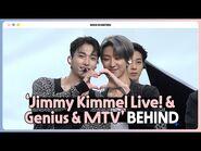 -INSIDE SEVENTEEN- 'Jimmy Kimmel Live! & Genius & MTV' BEHIND