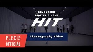 Choreography Video SEVENTEEN(세븐틴) - HIT