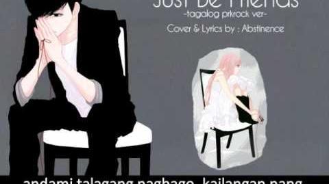 『Just Be Friends』- prkrock ver. Tagalog Abstinence