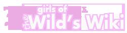 Girls of the Wild's Wiki