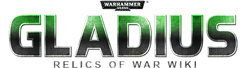Warhammer 40,000: Gladius - Relics of War Wiki