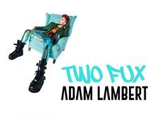 Two Fux Adam Lambert.png