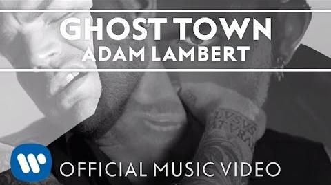 "Adam Lambert - ""Ghost Town"" -Official Music Video-"