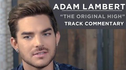 Adam Lambert - The Original High Track Commentary