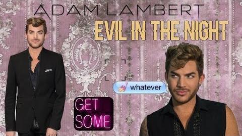 Adam_Lambert_-_Evil_In_The_Night_(_Fan_Music_Video_)