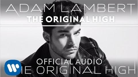 Adam Lambert - The Original High Official Audio