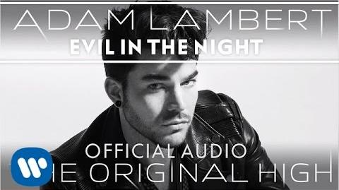 Adam_Lambert_-_Evil_In_The_Night_-Official_Audio-