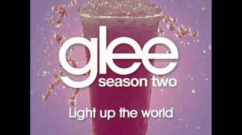 GLEE_-_Light_Up_The_World