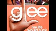 Glee - My Life Would Suck Without You (Acapella)-1