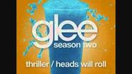 Thriller Heads Will Roll (Glee Cast Version)-0