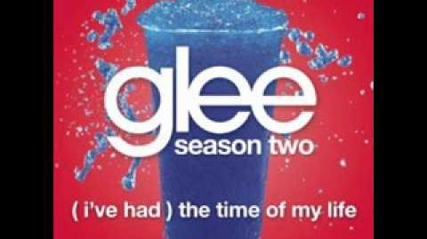 Glee_-_I've_Had_The_Time_Of_My_Life_(LYRICS)